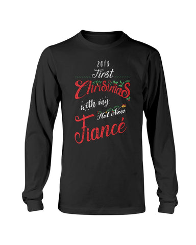 2019 First Christmas With My Hot New Fiance Shirt - Christmas Gift For Couples