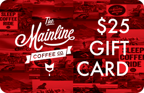 The Mainline Coffee Co. Digital Gift Card - $25