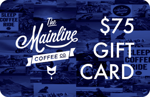 The Mainline Coffee Co. Digital Gift Card - $75