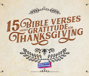 10 Bible Verses about Gratitude for Thanksgiving