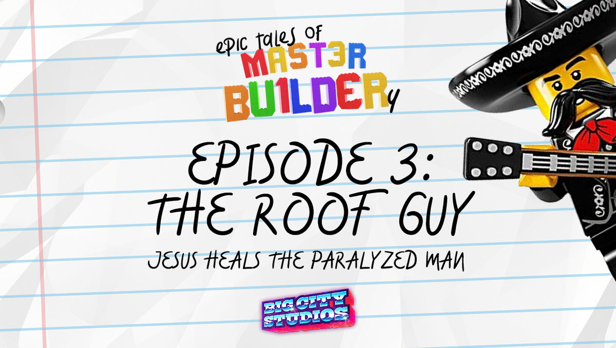 """Epic Tales of Master Builder-y"" Episode 3: The Roof Guy"