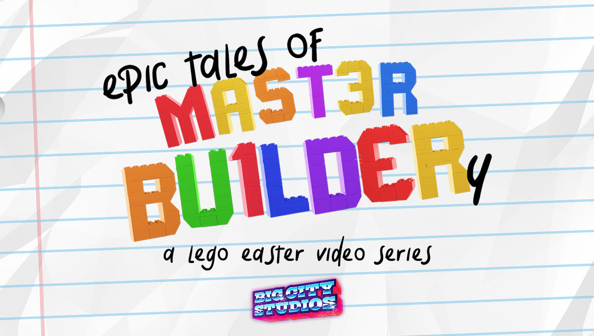 Epic Tales of Master Builder-y: A Lego Easter Video Series