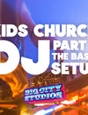 Kids Church DJ - Part 1: The Basic Setup