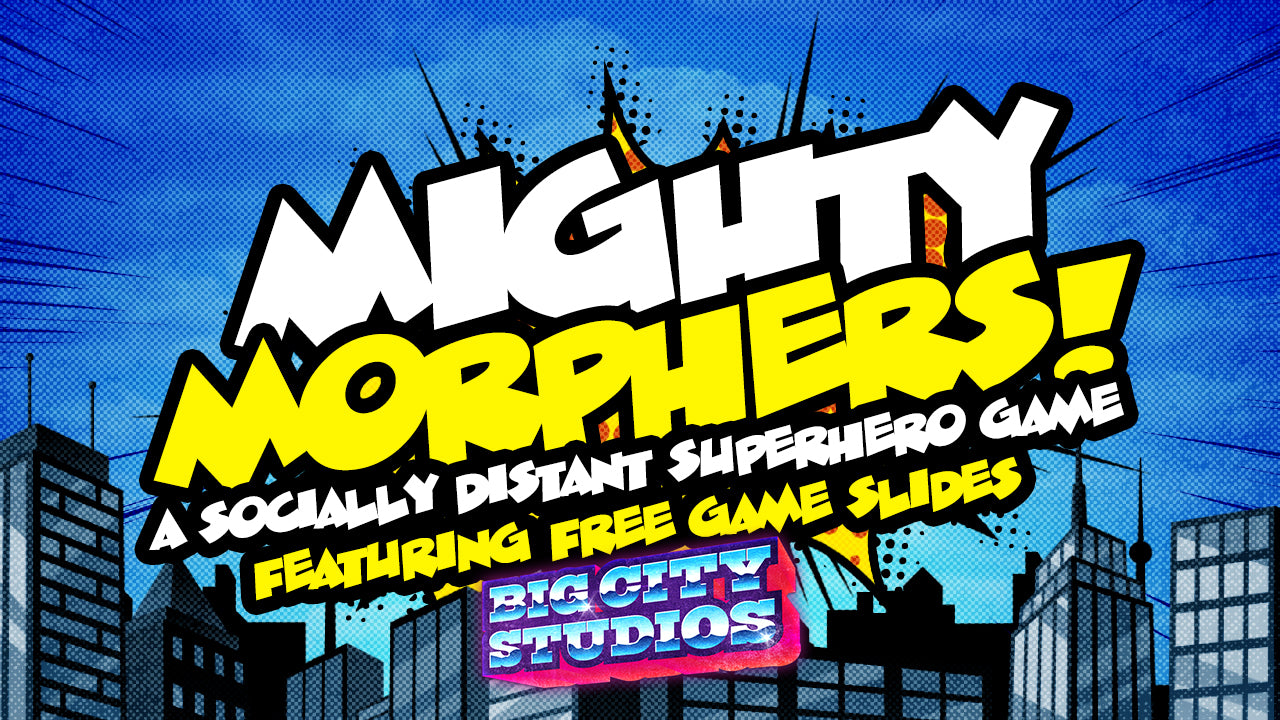 Mighty Morphers: A Socially Distant Superhero Game