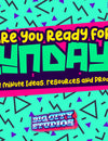 Are You Ready for Sunday? 5 Last Minute Ideas and Resources (October 30, 2020)