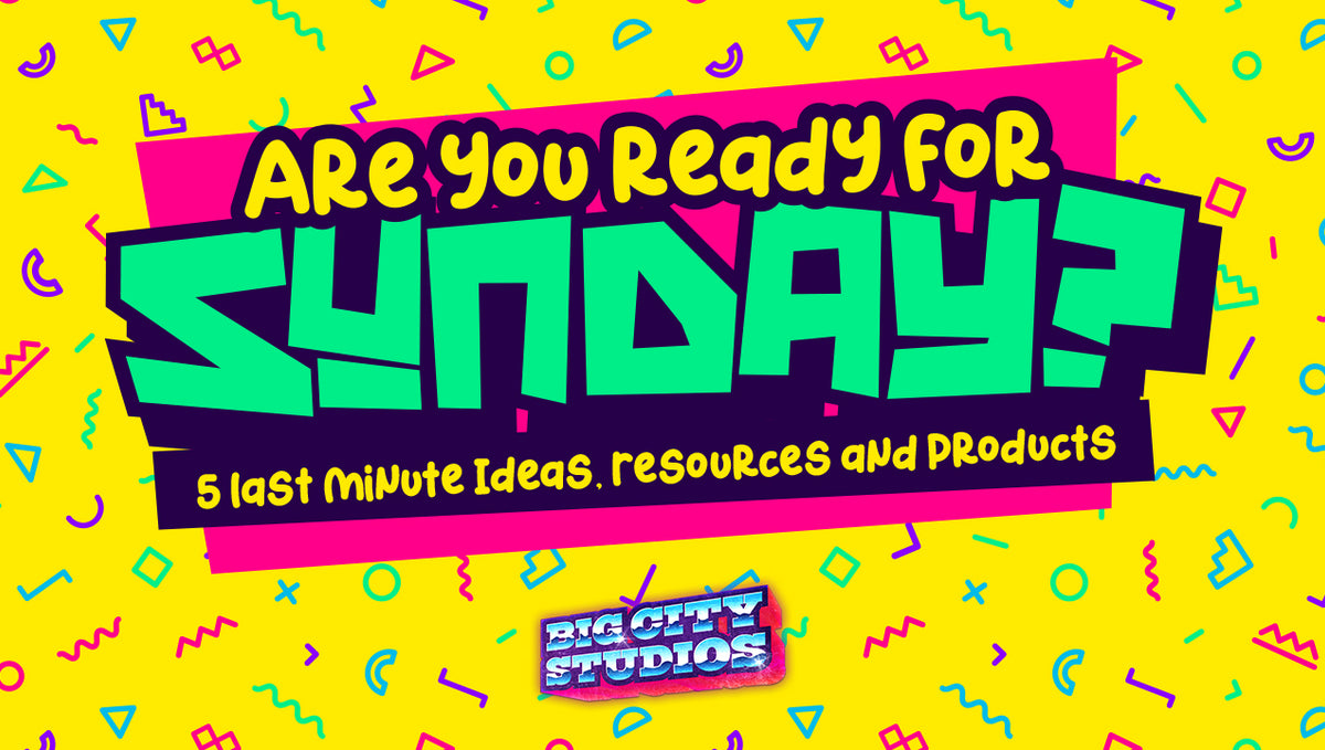 Are You Ready for Sunday? 5 Last Minute Ideas, Resources and Products (October 9, 2020)