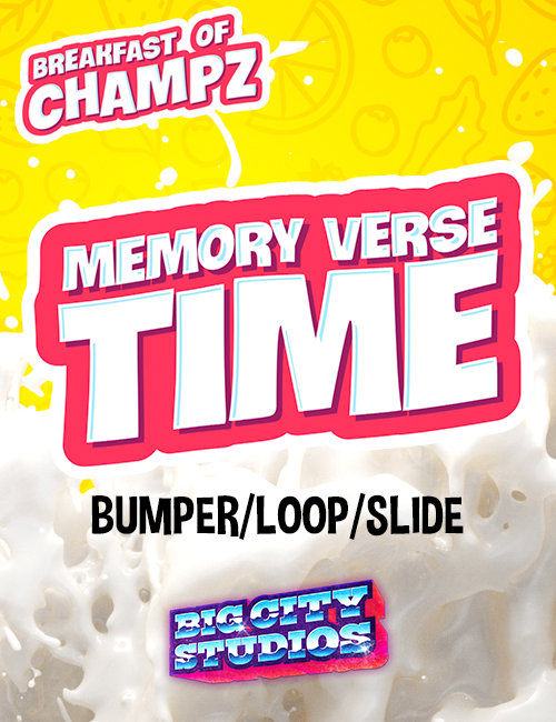 Breakfast of Champz - Memory Verse Time Bumper/Loop/Slide