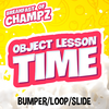 Breakfast of Champz - Object Lesson Time Bumper/Loop/Slide