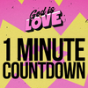 God is Love - 1 Minute Countdown