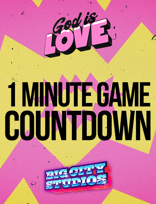 God is Love - 1 Minute Game Countdown