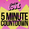 God is Love - 5 Minute Countdown