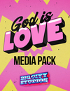 God is Love Media Pack