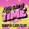 God is Love - Offering Time Bumper/Loop/Slide