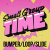 God is Love - Small Group Time Bumper/Loop/Slide