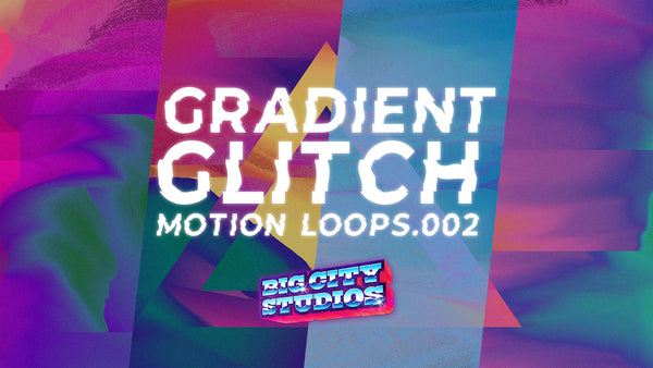 Gradient Glitch Loop Pack 002