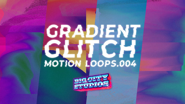 Gradient Glitch Loop Pack 004