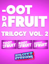 Oot Da Fruit Screen Game Trilogy Volume 2