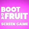Boot Da Fruit Screen Game Part 2