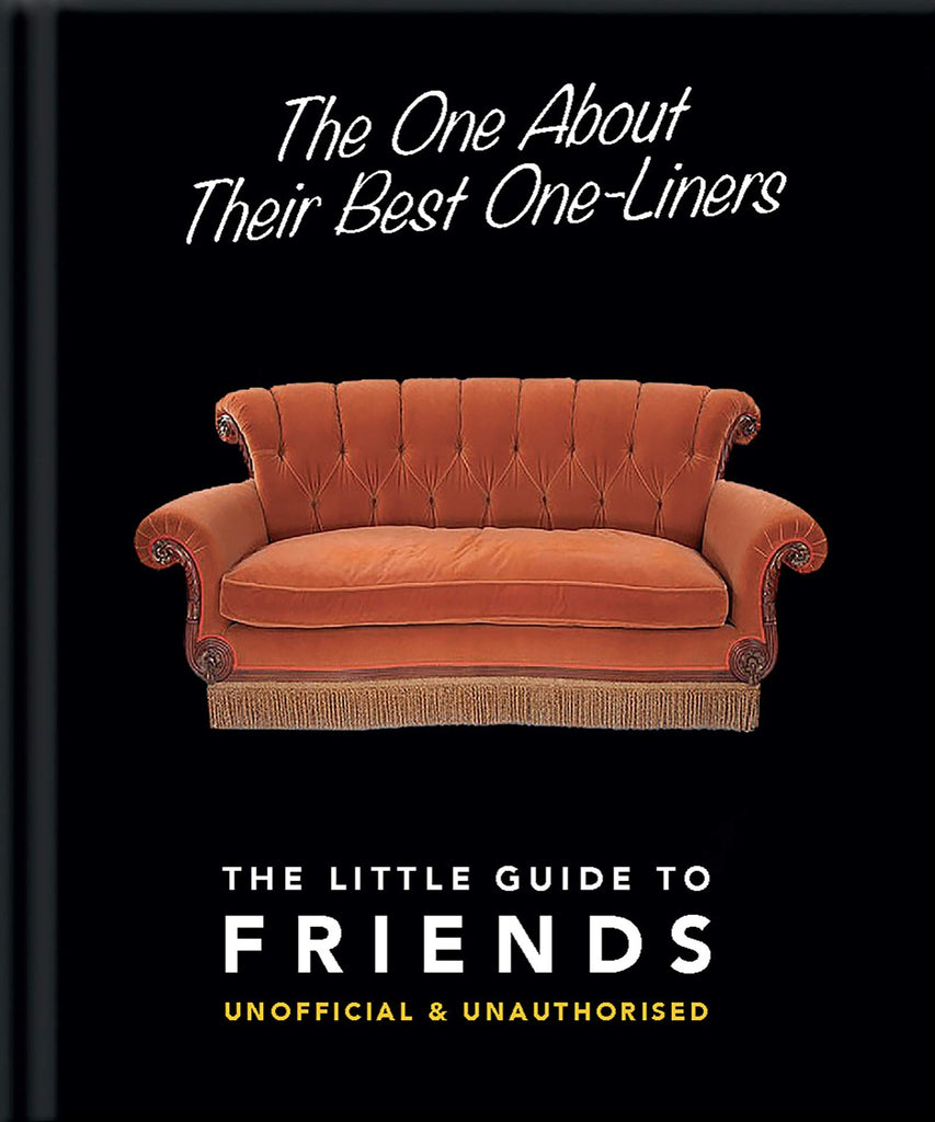 The One About Their Best One Liners: The Little Guide To Friends