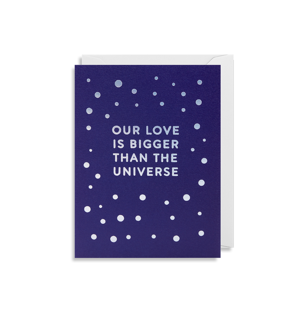 מיני כרטיס ברכה: Our Love Is Bigger Than The Universe