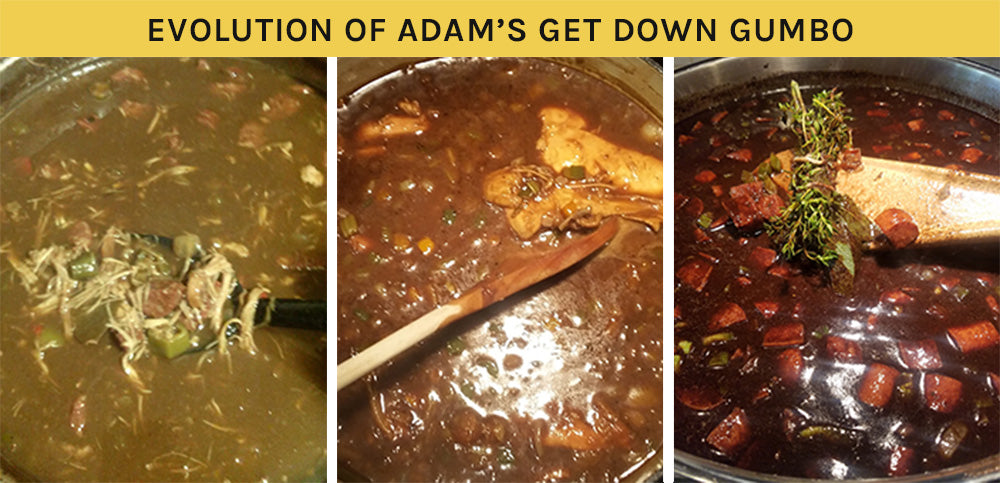 Adam perfected his Get Down Gumbo recipe over the years.