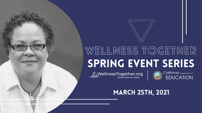 2021 Wellness Together Spring Event Series