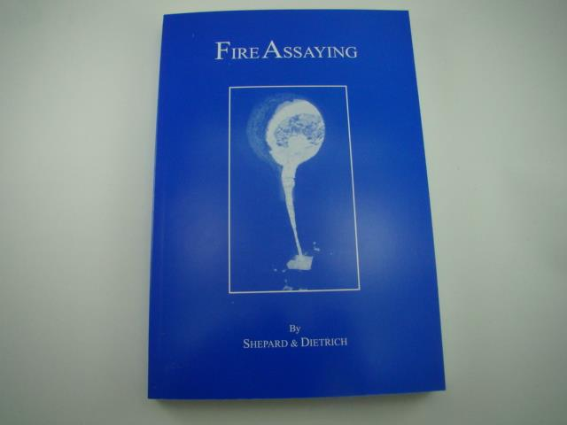 "How To ""Fire Assaying"" Gold-Silver-Platinum Book by Shepard & Dietrich"