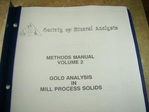 "SMA Methods Manual Volume 2 ""Gold Analysis in Mill Process Solids"""