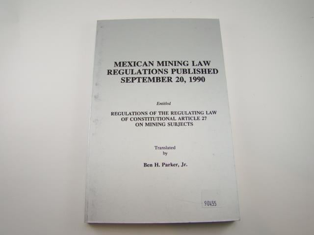 """Mexican Mining Law Regulations 1990"" Book Gold Silver Fees History"