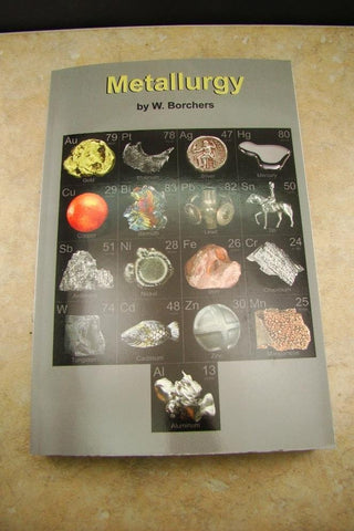 Metallurgy Book by W. Borchers Gold Silver Platinum Refining/Extraction Methods