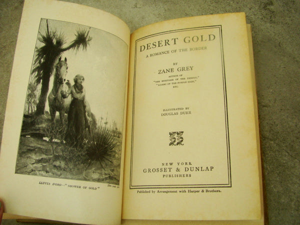 """DESERT GOLD"" by Zane Grey -  325 pages Hard Back Book"