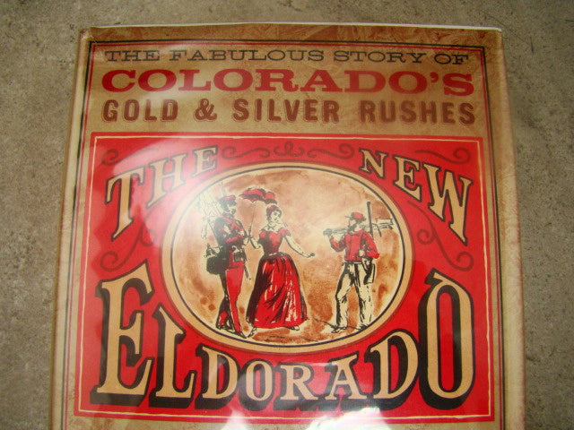 """The New Eldorado"" Phyllis Flanders Dorset - 434 pages Hard Back Book"