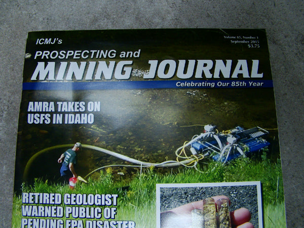ICMJ's Prospecting & Mining Journal Magazine September 2015 AMRA in Idaho