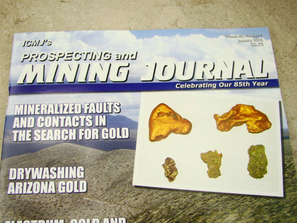 ICMJ's Prospecting & Mining Journal Magazine January 2016, Gold Basin 85th Year