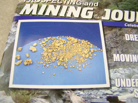 ICMJ's Prospecting & Mining Journal Magazine October 2016, GOLD!!! Chris Ralph