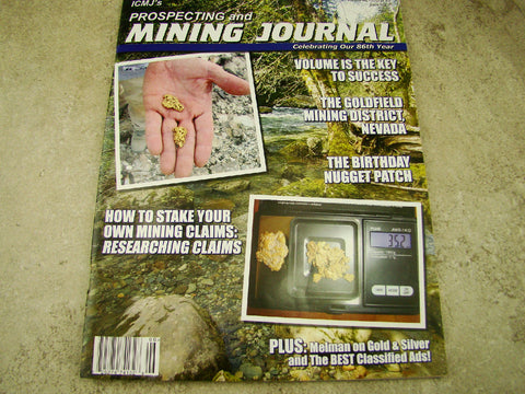 ICMJ's Prospecting & Mining Journal Magazine June 2017, GOLD!!! Chris Ralph