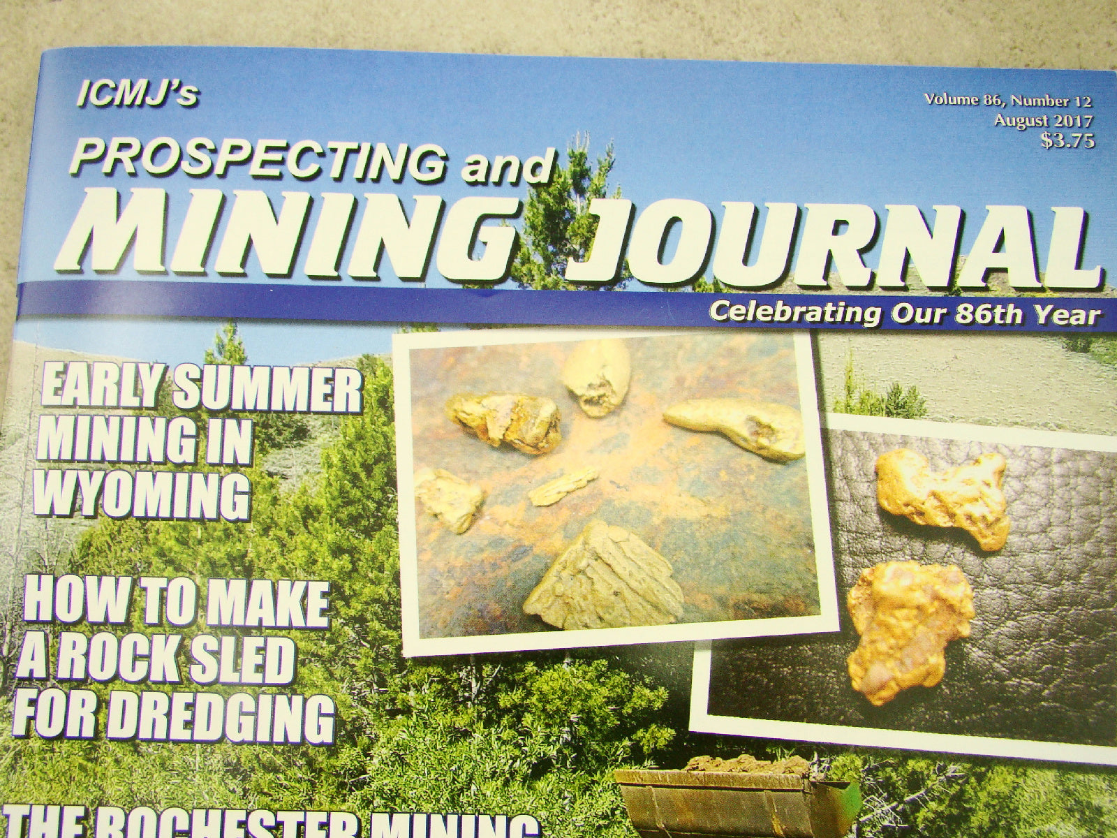 ICMJ's Prospecting & Mining Journal Magazine August 2017, GOLD!!! DIY Rock Sled