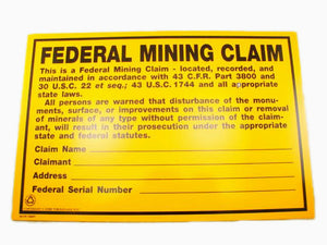 "7-1/2"" X 11-1/4"" - ""Federal Mining Claim""  Sign - Prospecting - Property"