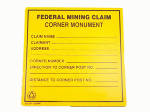 """Federal Mining Claim Corner Monument"" Sign Prospecting - Property"