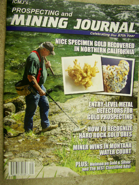 ICMJ's Prospecting & Mining Journal Magazine September 2017, GOLD!!! Cali GOLD!!