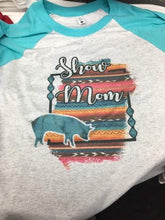 Load image into Gallery viewer, Cow/Calf  • Show Mom/Show Squad - Serape Background Raglan