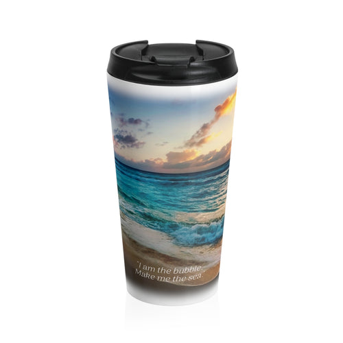 'I AM THE BUBBLE' - Travel Mug