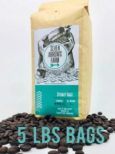 Seven Arrows Farm -  Specialty Blend Coffee (5LBS)