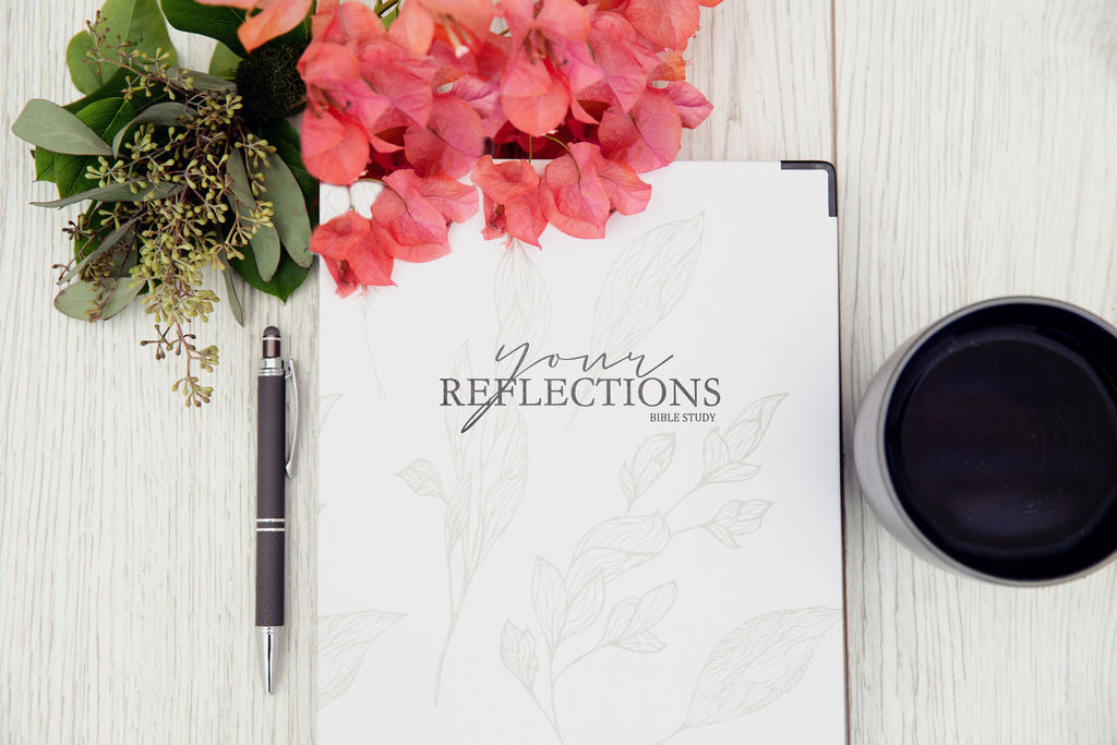 Your Reflections Bible Study
