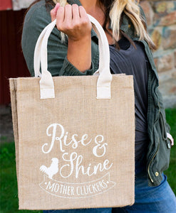 Rise and Shine Mother Cluckers Tote