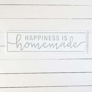 Happiness is Homeade - Gray/White