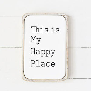MODERN HAPPY PLACE SIGN TIN