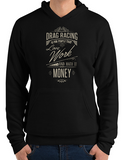 Drag racing t shirts premium hoodie love work hate money