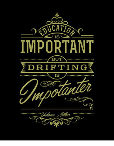 education is important but drifting is importanter t shirts hoodies