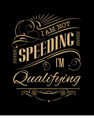 im not speeding im qualifying racing t shirts hoodie